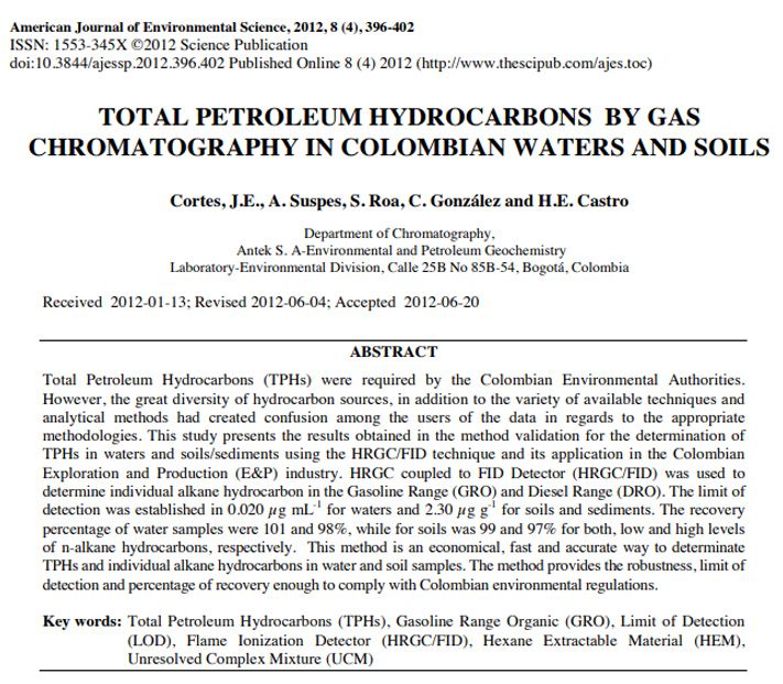 TOTAL PETROLEUM HYDROCARBONS BY GAS CHROMATOGRAPHY IN COLOMBIAN WATERS AND SOILS